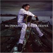 Ms Dynamite - A Little Deeper(image)