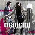 Mancini - Up Country