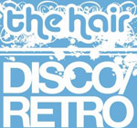 The Hair - Disco/Retro