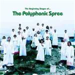 The Polyphonic Spree - The Beginning Stages Of...