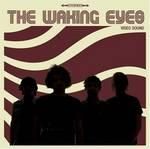 The Waking Eyes - Watch your Money