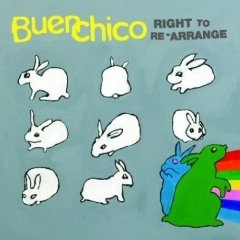 Buen Chico - Right to Re-arrange