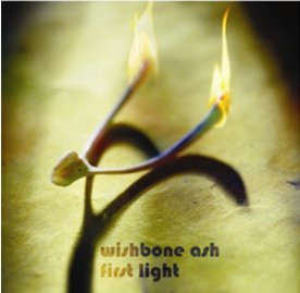 Wishbone Ash - First Light