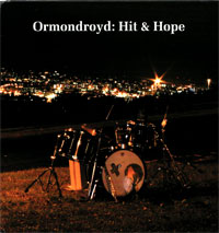 Ormondroyd - Hit & Hope