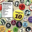 Supergrass - Supergrass Is 10: The Best of 94-04